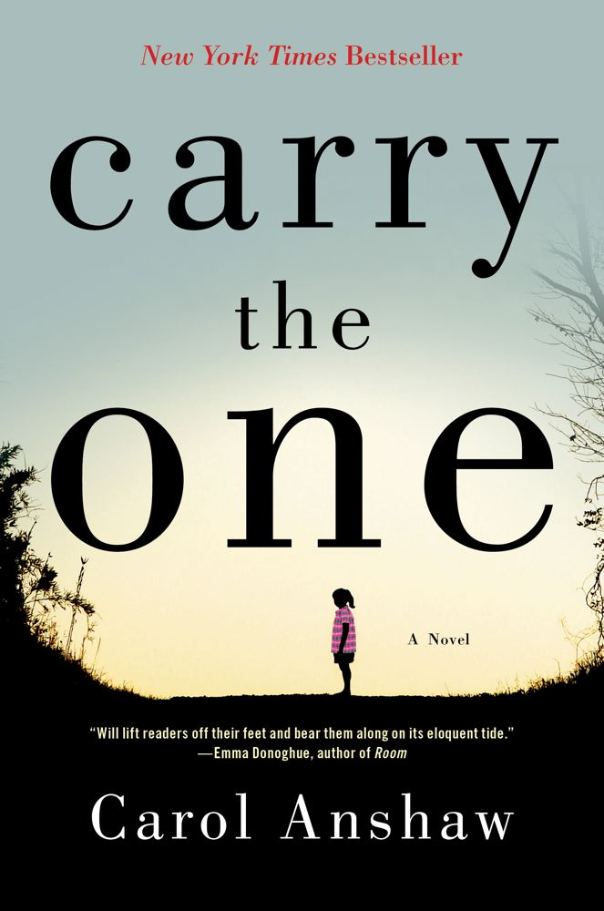 Carry the One: A Novel Cover Image