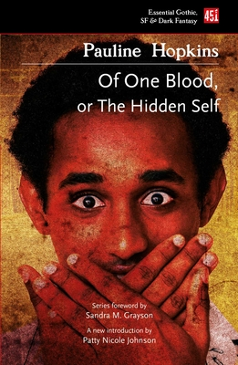 Of One Blood: Or, The Hidden Self (Foundations of Black Science Fiction) Cover Image