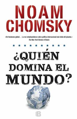 Quien Domina el Mundo? = Who Rules the World? Cover Image