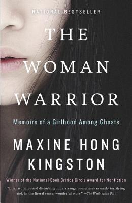 The Woman Warrior: Memoirs of a Girlhood Among Ghosts (Vintage International) Cover Image