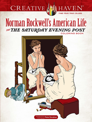 Creative Haven Norman Rockwell's American Life from the Saturday Evening Post Coloring Book (Creative Haven Coloring Books) Cover Image
