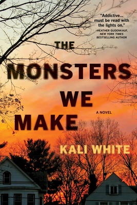 The Monsters We Make: A Novel Cover Image