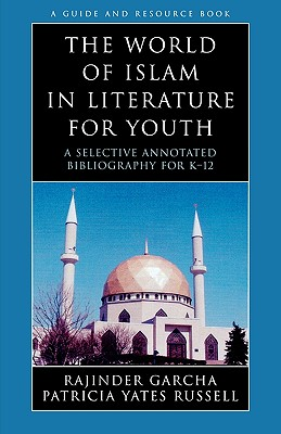 Cover for The World of Islam in Literature for Youth