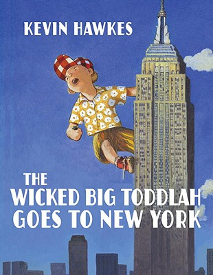 The Wicked Big Toddlah Goes to New York Cover
