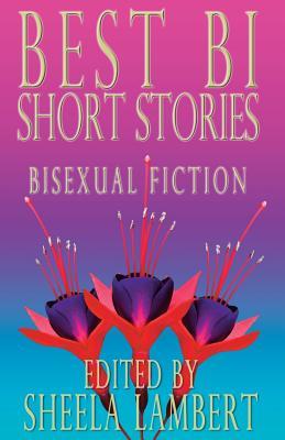 Best Bi Short Stories: Bisexual Fiction Cover Image