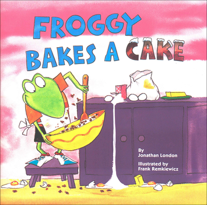 Froggy Bakes a Cake Cover Image