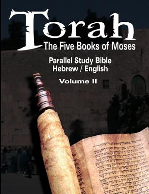Torah: The Five Books of Moses: Parallel Study Bible Hebrew / English - Volume II Cover Image