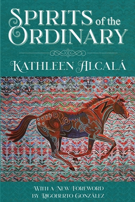 Spirits of the Ordinary: A Tale of Casas Grandes Cover Image