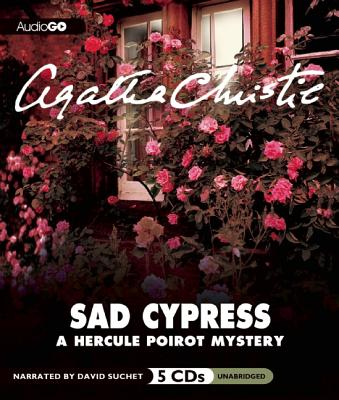 Sad Cypress: A Hercule Poirot Mystery Cover Image