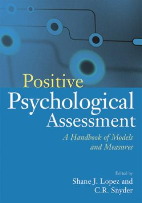 Positive Psychological Assessment: A Handbook of Models and Measures Cover Image