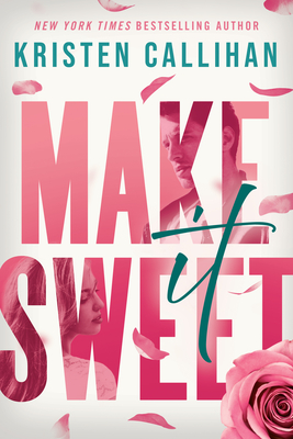 Make It Sweet Cover Image
