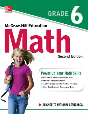 McGraw-Hill Education Math Grade 6, Second Edition Cover Image