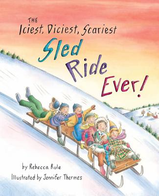 The Iciest, Diciest, Scariest Sled Ride Ever! Cover Image