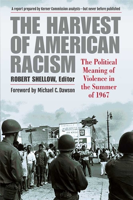 The Harvest of American Racism: The Political Meaning of Violence in the Summer of 1967 Cover Image