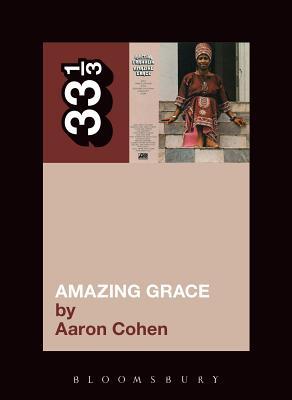 Amazing Grace (33 1/3 #84) Cover Image