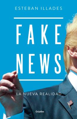 Fake News (Spanish Edition) Cover Image