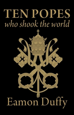 Ten Popes Who Shook the World Cover