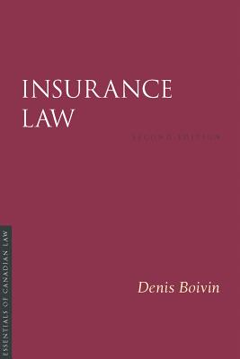 Insurance Law, 2/E (Essentials of Canadian Law) Cover Image