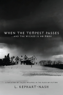 When the Tempest Passes: ...and the Wicked is No More Cover Image