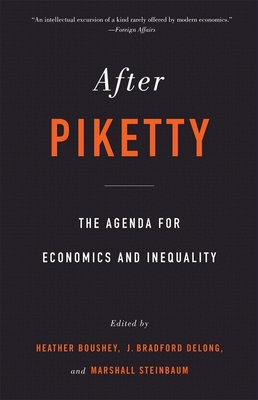 After Piketty: The Agenda for Economics and Inequality Cover Image