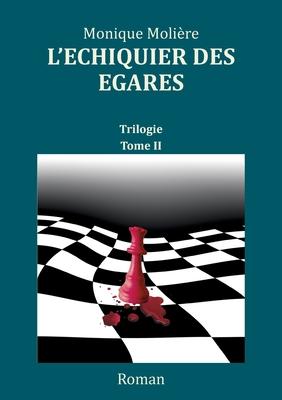 L'échiquier des égarés: Tome 2 Cover Image
