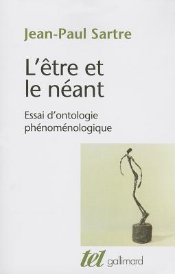Etre Et Le Neant: Essai D'Ontologie Phenomenologique (Tel) Cover Image