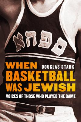 Cover for When Basketball Was Jewish
