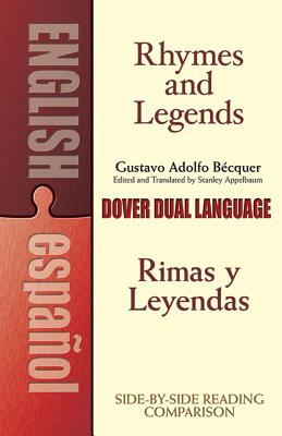 Rhymes and Legends (Selection)/Rimas Y Leyendas (Selección): A Dual-Language Book (Dover Books on Language) Cover Image