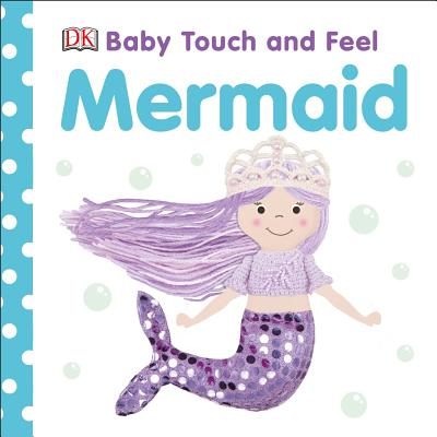 Baby Touch and Feel Mermaid Cover Image