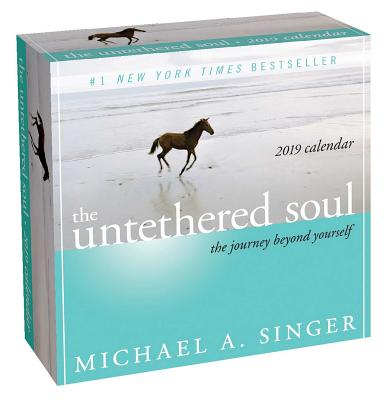 The Untethered Soul 2019 Day-to-Day Calendar: The Journey Beyond Yourself Cover Image