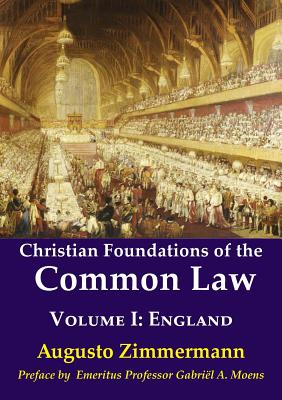 Christian Foundations of the Common Law: Volume 1: England Cover Image