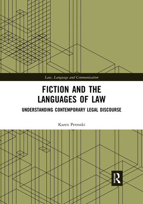 Fiction and the Languages of Law: Understanding Contemporary Legal Discourse Cover Image