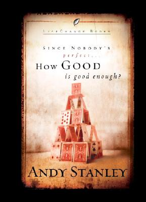 How Good Is Good Enough?: 6-Pack (Lifechange Books) Cover Image