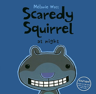 Scaredy Squirrel at Night Cover