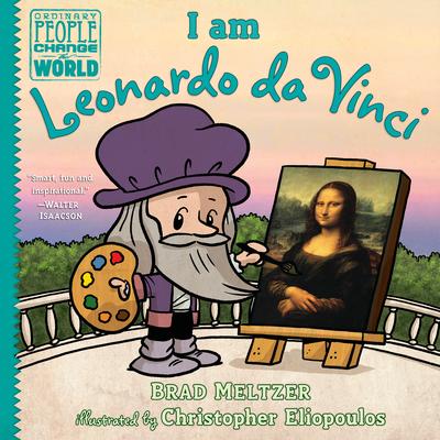 I am Leonardo da Vinci (Ordinary People Change the World) Cover Image