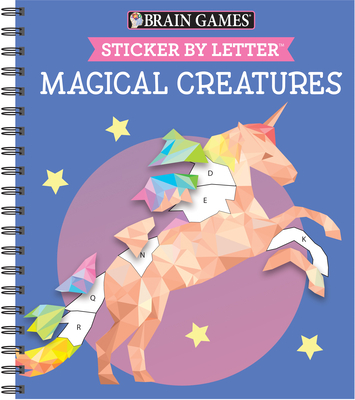 Brain Games - Sticker by Letter: Magical Creatures (Sticker Puzzles - Kids Activity Book) [With Sticker(s)] Cover Image