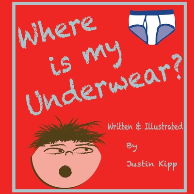 Where is my Underwear Cover Image