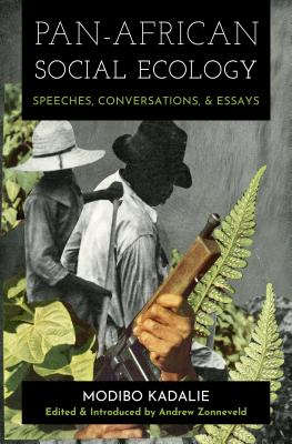Pan-African Social Ecology: Speeches, Conversations, and Essays Cover Image