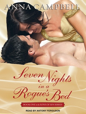 Seven Nights in a Rogue's Bed (Sons of Sin #1) Cover Image
