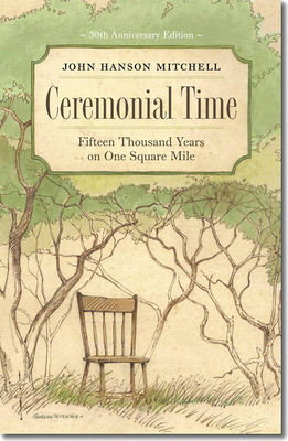 Ceremonial Time: Fifteen Thousand Years on One Square Mile Cover Image
