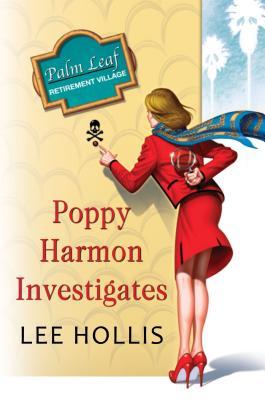 Poppy Harmon Investigates (A Desert Flowers Mystery #1) Cover Image