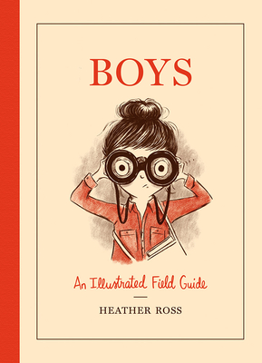 Boys: An Illustrated Field Guide Cover Image