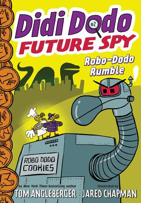 Didi Dodo, Future Spy: Robo-Dodo Rumble (Didi Dodo, Future Spy #2) Cover Image