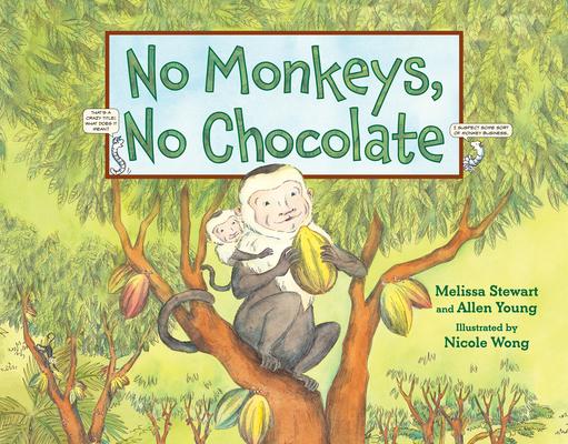 No Monkeys, No Chocolate Cover Image