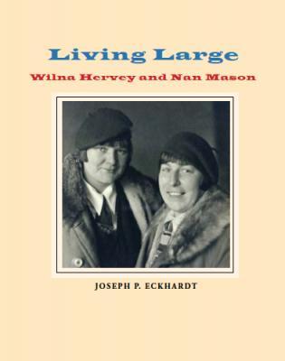 Living Large: Wilna Hervey and Nan Mason Cover Image