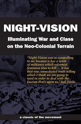 Night-Vision: Illuminating War and Class on the Neo-Colonial Terrain Cover Image