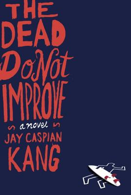 The Dead Do Not Improve Cover Image