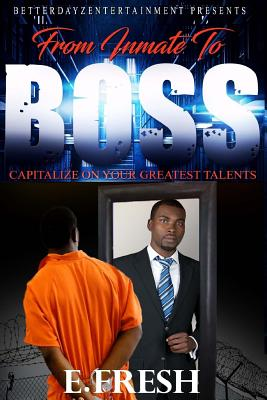 From Inmate To Boss Cover Image
