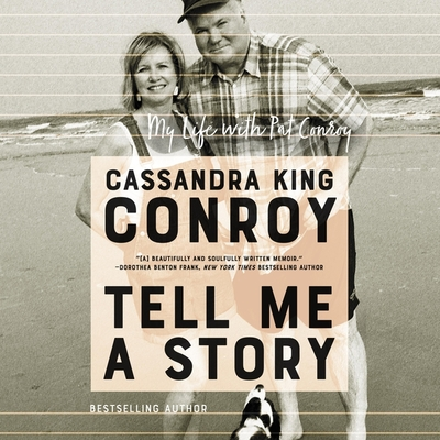 Tell Me a Story: My Life with Pat Conroy Cover Image