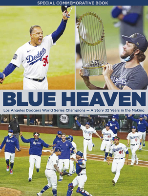 Blue Heaven -Los Angeles Dodgers World Series Champions Cover Image
